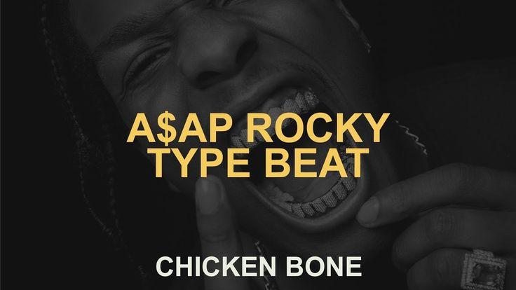 "Asap Rocky Type Beat x Three 6 Mafia Type Beat - ""Chicken Bone"" 2017 (Pr..."