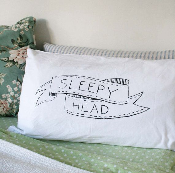 Sleepy Head Pillowcase Slip