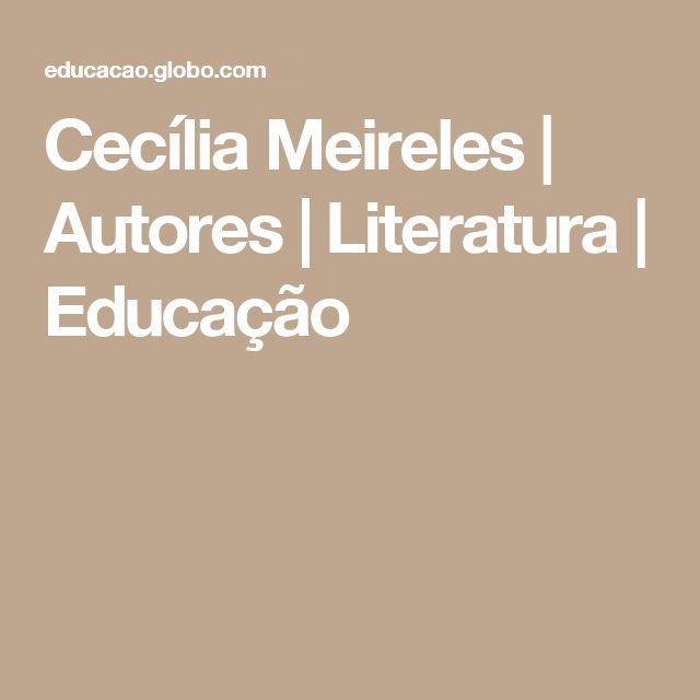 Cecília Meireles | Autores | Literatura | Educação