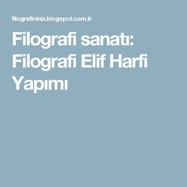 Filografi sanatı: Filografi Elif Harfi Yapımı