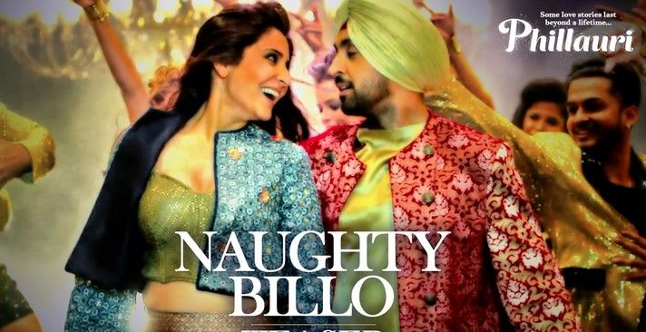 Free Download Naughty Billo Phillauri Mp3 Song.Naughty Billo Phillauri Mp3 Song is an Indian Bollywood Movie (Phillauri) Song.
