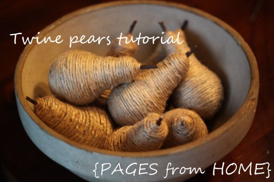 Twine PearsTutorial Posted by anaillon on January 5, 2012 in Craft Projects, Creative Gifts, Home Decor, Pinterest Challenge
