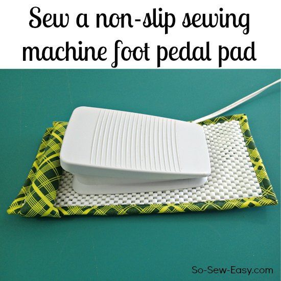 Its quick, easy and cheap to sew your own non-slip sewing machine foot pedal pad and I'll show you just how to do it. Stops your foot pedal migrating away.