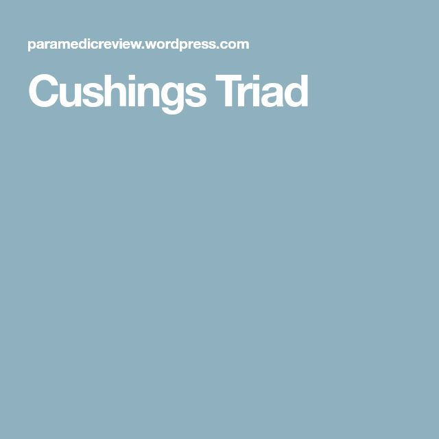 Cushings Triad