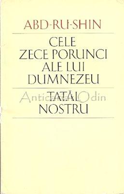 Cele Zece Porunci Ale Lui Dumnezeu Tatal Nostru - Abd-Ru-Shin
