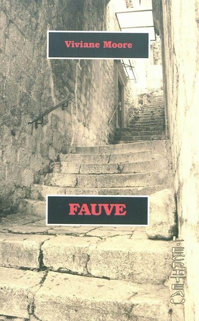 Details pour Fauve / Viviane Moore