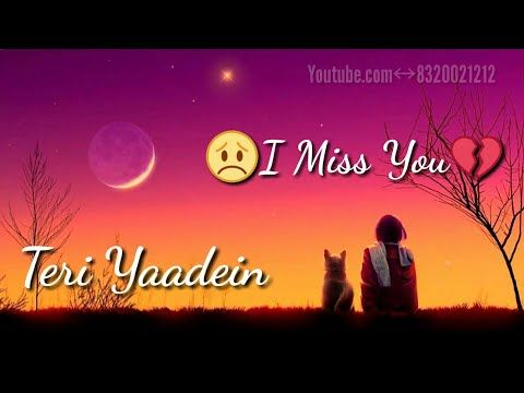WhatsApp Video Status - I Miss You - Less than 30 Seconds