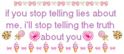 If you stop telling lies about me, i'll stop telling the truth about... | Unknown Picture Quotes | Quoteswave