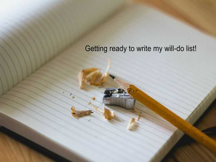 Scrap the to-do list and commit to a will-do list! www.kaarinadillabough.com