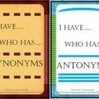 Two games of I Have... Who Has...  Both games have 26 cards One game is for anytonyms and one game is for synonyms.    Buy them together for $5.00 ...
