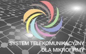 System telekomunikacyjny dla mikro firmy