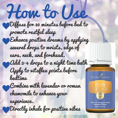 Dream Catcher How To Use Young Living Essential Oils