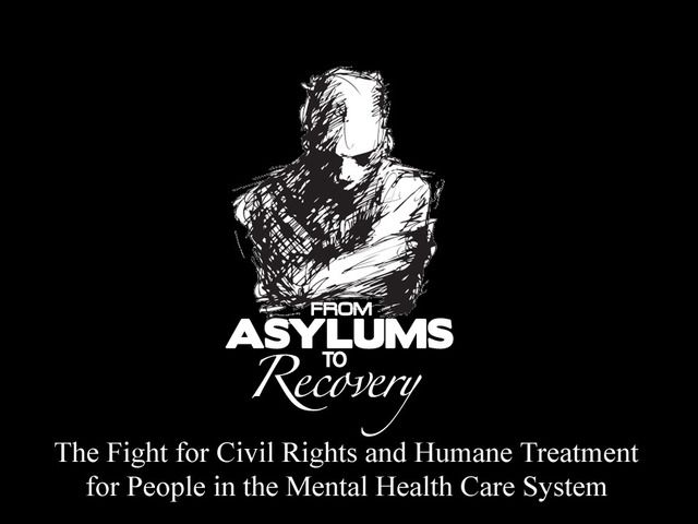 From Asylums to Recovery, a documentary by Patrick Hendry — Kickstarter. Alternative HealthMental ...