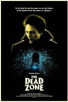 The Dead Zone - A man awakens from a coma to discover he has a psychic detective ability. Cast: Anthony Zerbe Brooke Adams Christopher Walken Colleen Dewhurst Herbert Lom Jackie Burroughs Martin Sheen Nicholas Campbell Tom Skerritt