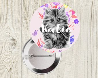 Cat Personalised Badge, Personalized Badges, Cat Badge,Kitten Pin Badge, Small Gift, Animal Gift, Birthday Button Badge, Brooch