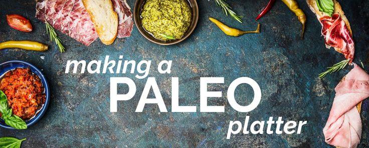 Paleo Platter
