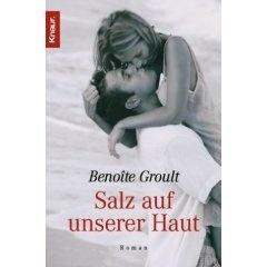 Benoite Groult - Salz auf unserer Haut.  Gutes Buch!
