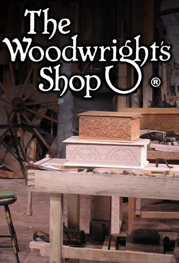 The Woodwright's Shop (1979) | Stuff I love | Pinterest