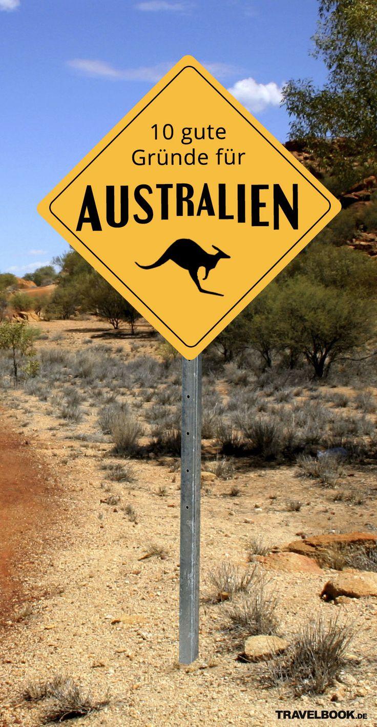 Warum zwanzig Stunden Flug auf sich nehmen? Schöne Strände und weite Landschaften gibt es schließlich auch anderswo – und den Koala zumindest im Zoo... Wer so denkt, hat Australien noch nicht gesehen. Denn natürlich ist der Kontinent die lange Anreise wert. TRAVELBOOK nennt zehn gute Gründe für eine Reise nach Down Under.