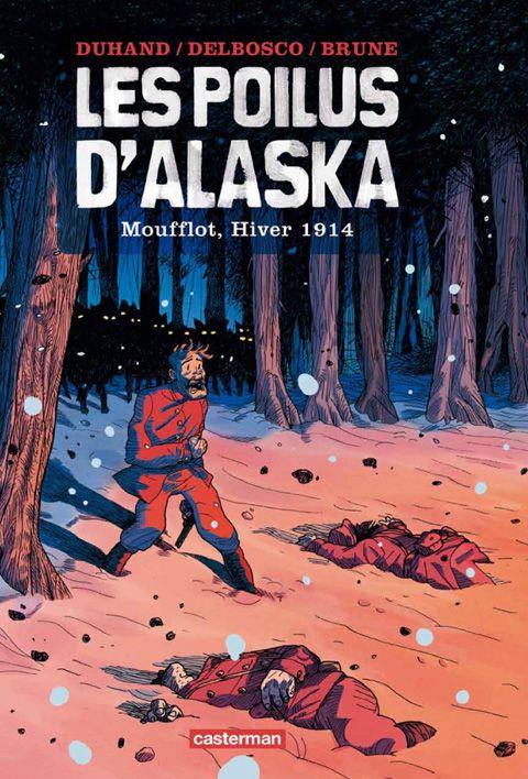 les poilus d'Alaska Tome 1