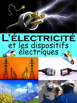 """French Immersion, Grade 6 ScienceIntegrate this resource in your science unit about """"L'lectricit"""" with accurate information at the reading level of your French Immersion students!This resource is intended to develop the vocabulary and content about the Electricity unit in French, support the understanding  and impact of electricity in our lives and provide  students with some activities they will enjoy completing.Learn in French the essential vocabulary about """"L'lectricit""""  to support your…"""