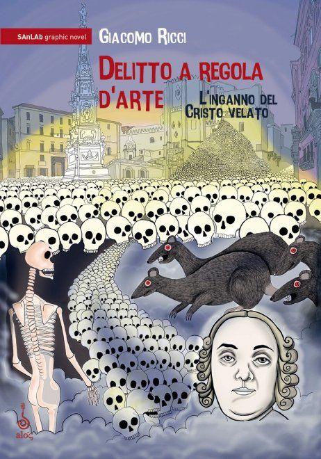 Una graphic novel per il principe di Sansevero