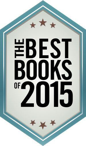 Kirkus' editors have sifted through all of this year's books to tell you which rise to the top. Check out the best fiction books of 2015.