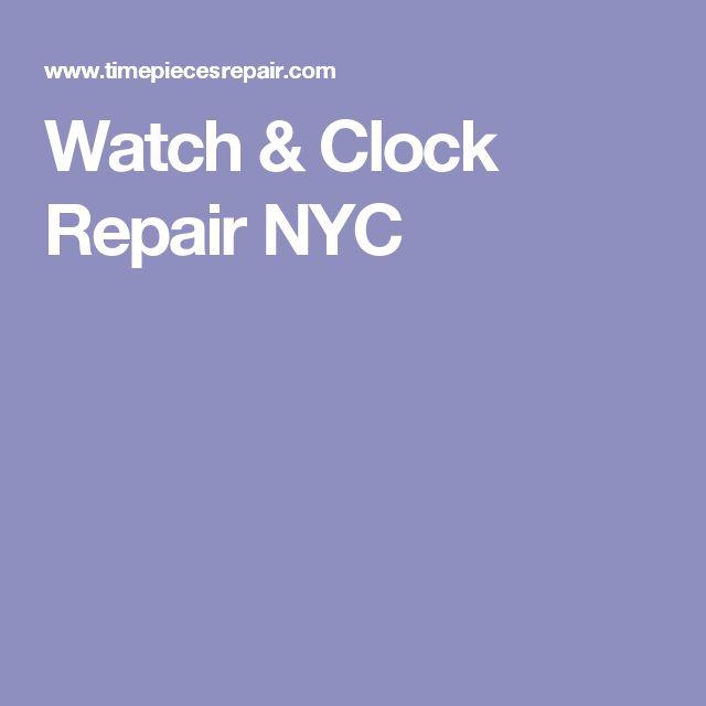 Watch & Clock Repair NYC