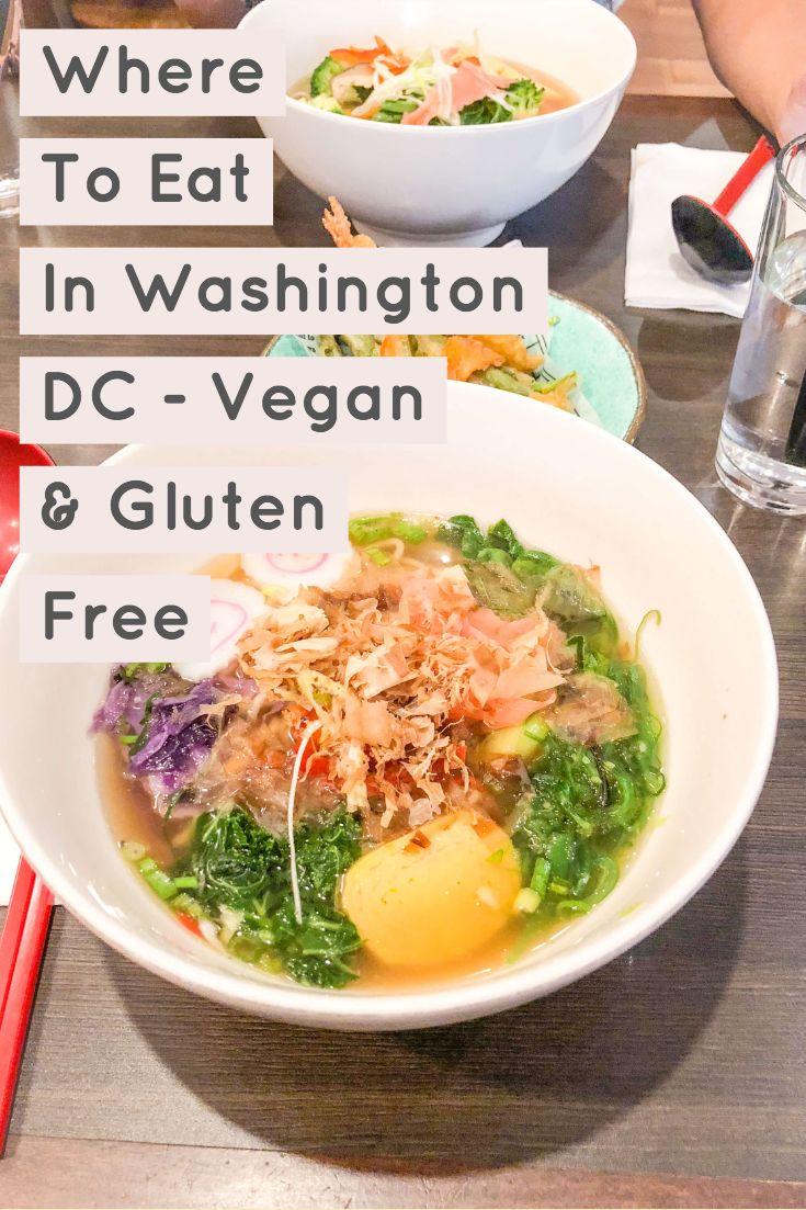 Where To Eat In Washington Dc Vegan Gluten Free 2020 What Savvy Said Vegan Gluten Free Eat Vegetarian Recipes Easy Dinner