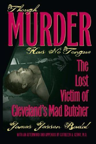 Though Murder has no Tongue - Cleveland Police Museum