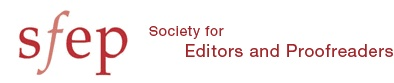 Society for editors and proofreaders - UK www.sfepwiki.org - wiki page