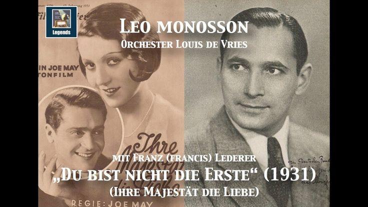 Leo Monosson & Franz (Francis) Lederer: Du bist nicht die Erste (1931)