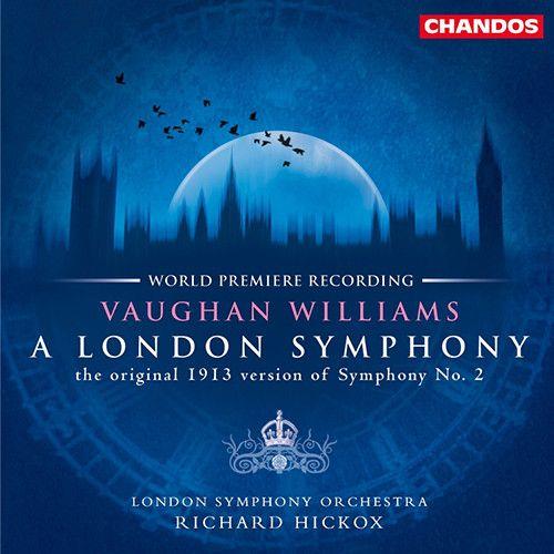 Vaughan Williams - A London Symphony - Hickox - London Symphony Orchestra 180g Vinyl LP