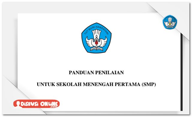 Berkas Guru Sekolah: Panduan Penilaian Kurikulum 2013 Untuk SMP [Dokumen Pendidikan]