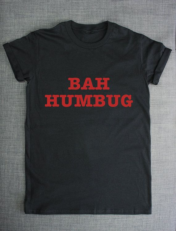 Bah Humbug Funny Christmas T-Shirt by ResilienceStreetwear on Etsy