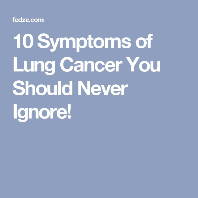 10 Symptoms of Lung Cancer You Should Never Ignore!