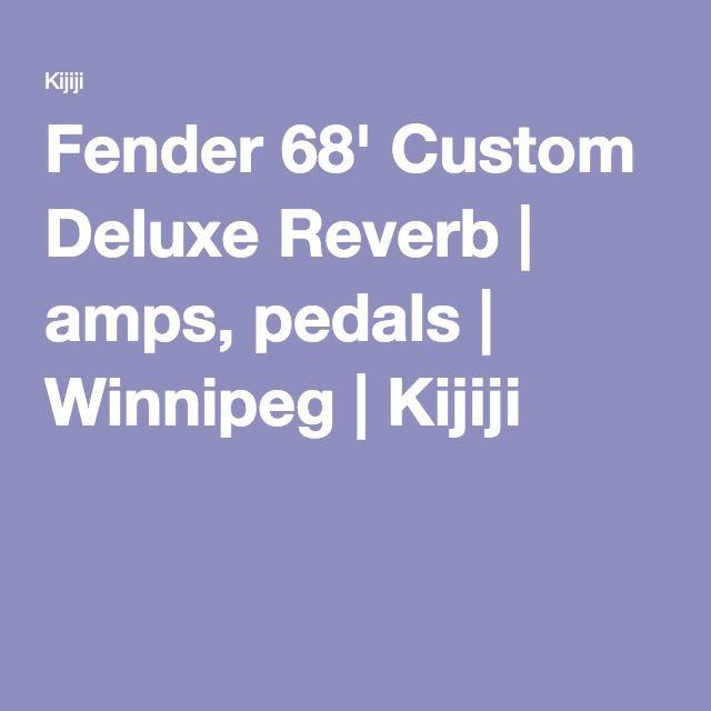 Fender 68' Custom Deluxe Reverb | amps, pedals | Winnipeg | Kijiji