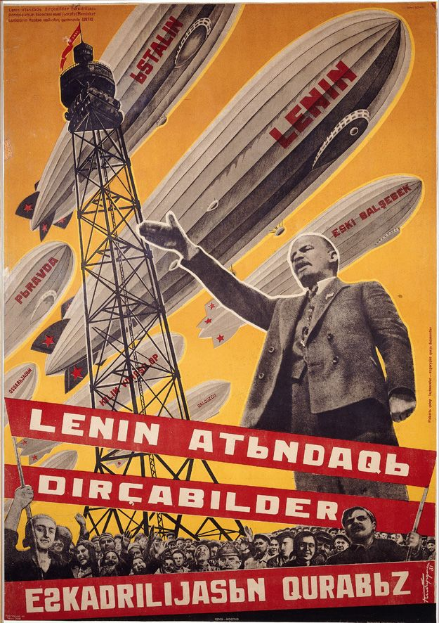 """We Are Building a Fleet of Airships in the Name of Lenin"" reads a 1931 poster by Georgii Kibardin with old-style Azeri text."