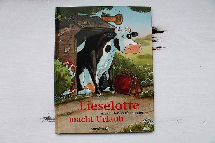 Lieselotte macht Urlaub! Die Kuh Lieselotte will Ihre Ferien auch einmal außerhalb des Bauernhofs verbringen...Tolles Kinderbuch für Kinder ab 3 Jahren.