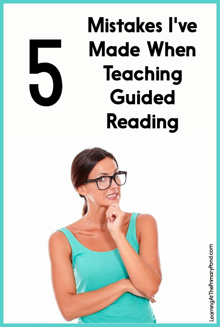 In this post, I share 5 things I've done wrong when teaching my guided reading groups in Kindergarten, first, and second grade. Have you made any of these same mistakes?