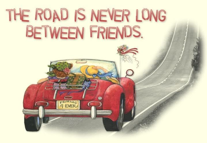 The road is never long between friends quote road friend friendship quote friend quote distance
