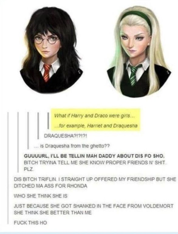 Harry and Draco as girls... well, Draco as a ghetto girl. hehehe!