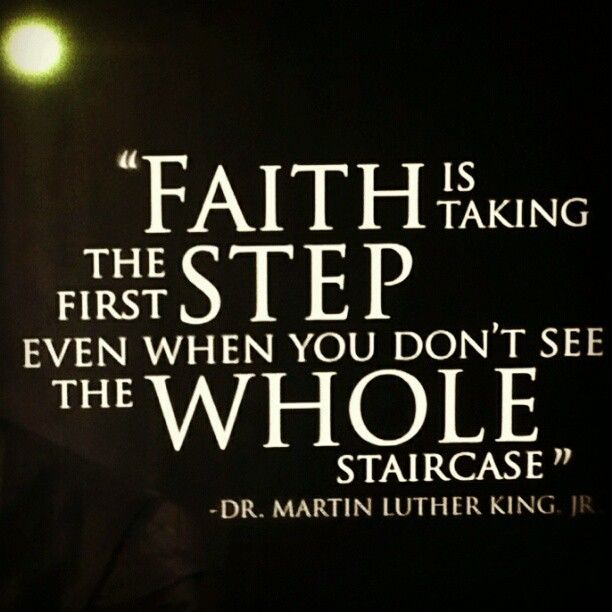 faith - Martin Luther King quote