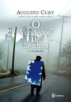 """O vendedor de sonhos """"O objetivo fundamental dos sonhos não é o sucesso, mas nos livrar do fantasma do conformismo..."""" http://www.skoob.com.br/usuario/2642689"""