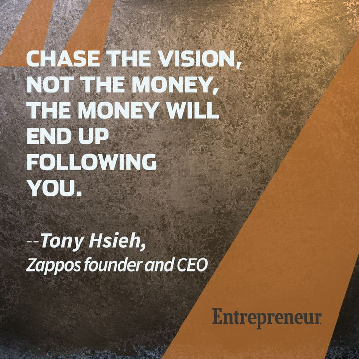 Chase the vision. | THE UT.LAB | Gets inspiration from great minds like Tony Hsieh *
