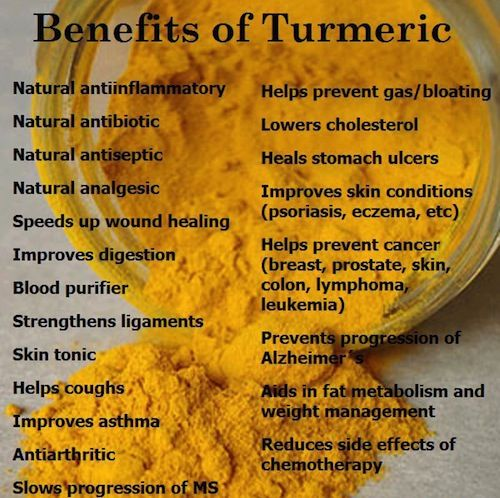 Turmeric_benefits...turmeric isn't absorbed in our bodies unless we cook it in a bit of olive oil (organic and virgin, ideally) and add a dash of black pepper.  When you buy turmeric in pill form, make sure it has black pepper.