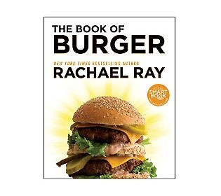 """""""The Book of Burger"""" Cookbook by Rachael Ray. B-day gift?!? Hint hint Clint :)"""