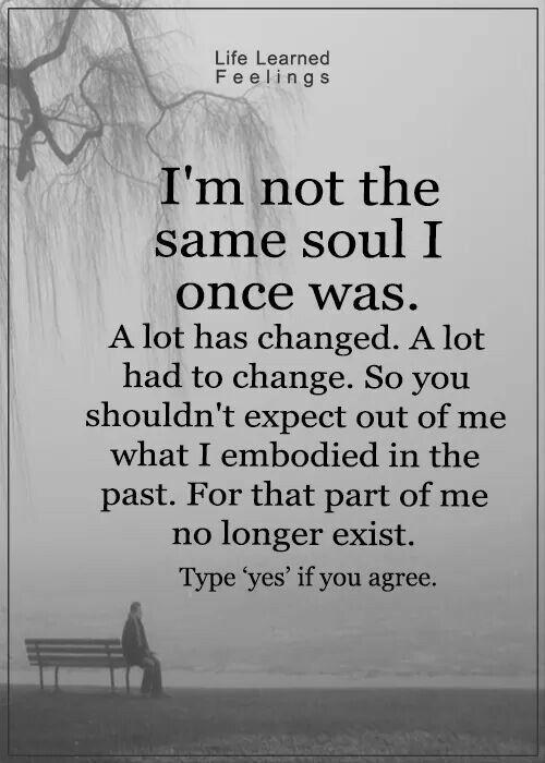I'm not the same soul