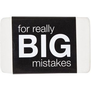 Eraser Big Mistakes