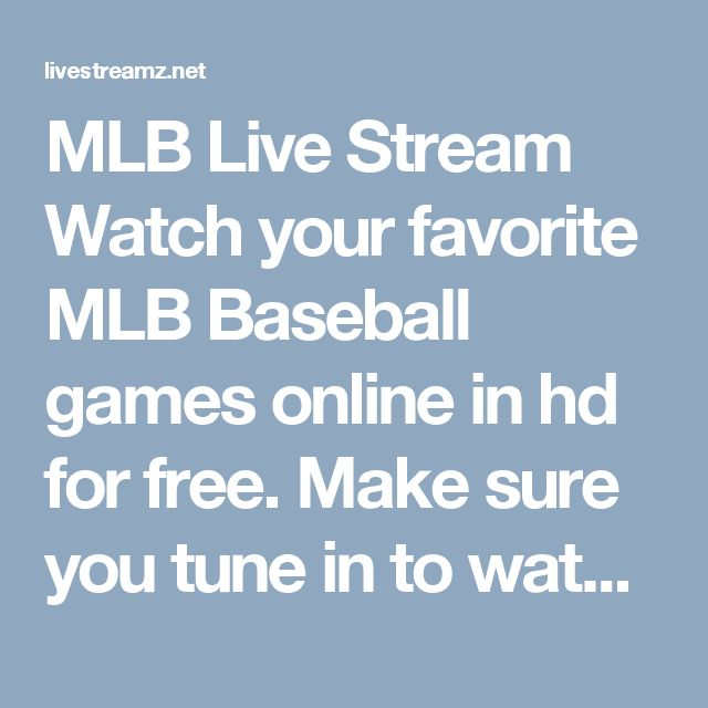 MLB Live Stream Watch your favorite MLB Baseball games online in hd for free. Make sure you tune in to watch MLB Live stream on livestreamz from anywhere in the world. We live stream MLB games from the home team broadcasting and also the away team. http://livestreamz.net/hawks-stream/ #watch_mlb_online #los_angeles_dodgers_live_stream #blue_jays_live_stream #los_angeles_dodgers_vs #Pacers_live_stream #Hawks_live_stream #Hornets_live_stream #Heat_live_stream